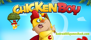 Chicken Boy Hack for Android and iOS Unlock All Items and Unlimited Coins Cheats