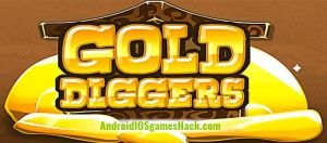 Gold Diggers Hack Unlimited Gold and more for iOS