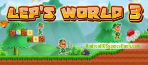Leps World 3 Hack for Android Unlimited Lives and Unlock All – Cheats