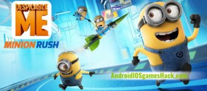 Despicable Me: Minion Rush Hack for Android and iOS Get Tokens & Bananas Cheats