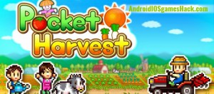 Pocket Harvest Hack for Android and iOS Popularity, Unlimited Gold Cheats