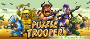 Puzzle Trooper Hack for Android and iOS Full Energy, Unlimited Diamonds and Coins Cheats