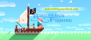 Ridiculous Fishing Hack for Android and iOS Unlimited Money