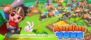 Adventure Town Hack for Android and iOS Unlimited Coins and Gems Cheats