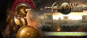 Age of Warring Empire Hack for Android and iOS Unlimited Gold and All Resources Cheats