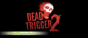 Dead Trigger 2 Hack for Android and iOS Unlimited Money, Gold, Weapons Cheats