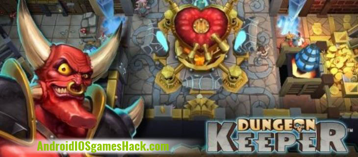 Dungeon Keeper Hack and Cheats for Android and iOS
