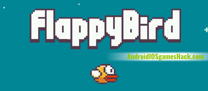 Flappy Bird Hack and Cheats for Android and iOS