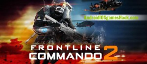 Frontline Commando 2 Hack for Android Unlimited Gold, Money, Unlock All Weapons Cheats
