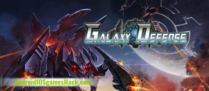 Galaxy Defense Hack and Cheats for Android and iOS