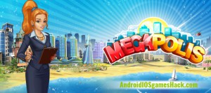 Megapolis Hack for Android and iOS Get Megabucks and Coins Cheats