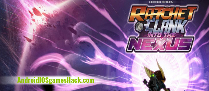 Ratchet and Clank BTN Hack and Cheats for Android and iOS