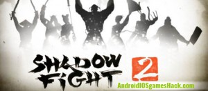 Shadow Fight 2 Hack for Android and iOS Add Gems and Coins Cheats