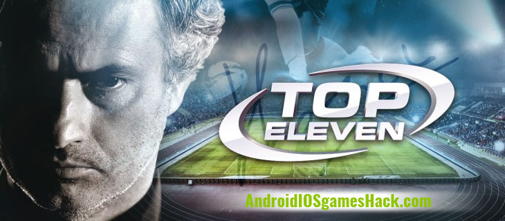 Top Eleven Hack and Cheats for Android and iOS