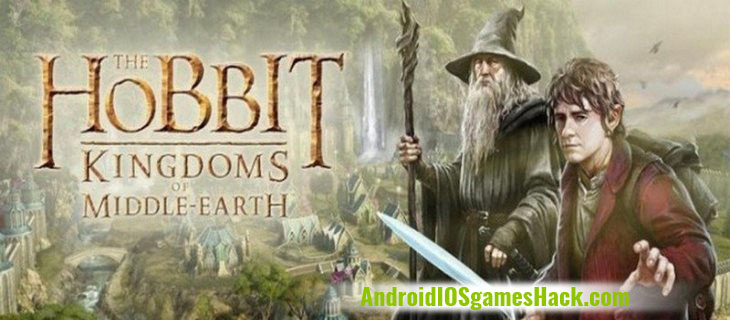 Hobbit Kingdoms of Middle Earth Hack and Cheats for Android and iOS