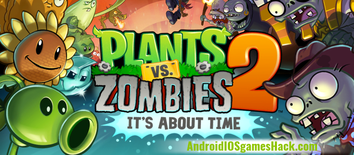 Plants vs Zombies Hack and Cheats for Android and iOS
