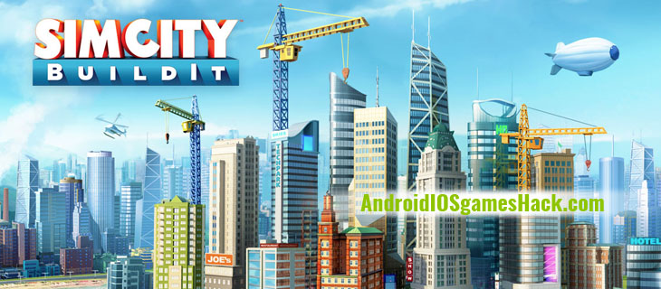 SimCity BuildIt Hack and Cheats for Android and iOS